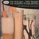 Good Housekeeping's Book of Ice Creams & Cool Drinks Ideal Refreshments Anytime