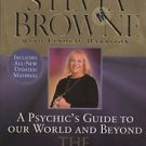 Sylvia Browne A Psychic's Guide to Our World and Beyond The Other Side and Back