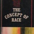 The Concept of Race Ashley Montagu 1964
