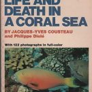 Life and Death in a Coral Sea/Jacques-Yves Cousteau & Philippe Diole