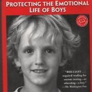 Raising Cain Protecting The Emotional Life of Boys Kindlon Thompson 2000