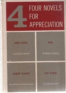 Four Novels For Appreciation Jayne Eyre Kim Night Flight The Pearl Fuller 1960