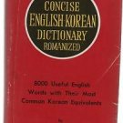 New Concise English-Korean Dictionary Romanized Young H Yoo 1976