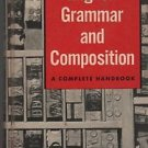 Warriner's English Grammer and Composition A Complete Handbook 1957