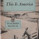 Our Reading HeritageThis is America Teacher's Manual 1956 Grade 11