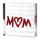 I Love You Mom Glass Cube