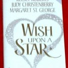 Wish Upon A Star - Roberts, Christenberry, St George