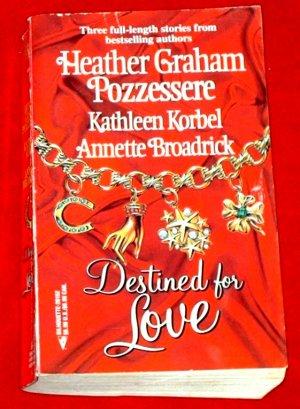 Destined for Love -H.Graham Pozzessere, K.Korbel, A. Broadrick