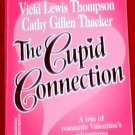 The Cupid Connection - A.Stuart, V.Thompson, C.Gillen Thacker