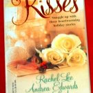 Mistletoe Kisses - R.Lee, A.Edwards, C.London