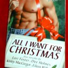 All I Want for Christmas - L. Foster, D. Holmes, K. MacGregor,E. Wilks
