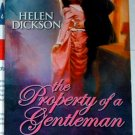 THE PROPERTY OF A GENTLEMAN b Helen Dickson