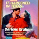 IT HAPPENED IN TEXAS by Darlene Graham