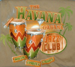 The Havana Cabana Jazz Club, Tee Shirt, Size Large