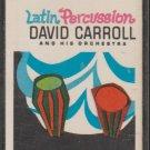 Latin Percussion - David Carroll And His Orchestra (cassette, album)