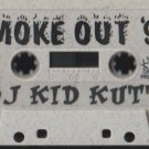 Smoke Out 99 DJ Kidd Kutt Hip Hop G/funk Mixtape