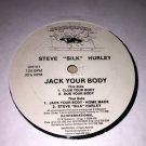 """Steve """"Silk"""" Hurley - Jack Your Body"""