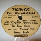 7 Kings ‎– The Neighborhood