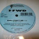 FFWD – Baby Don't Go / Baby No Te Vayas
