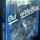 OREL HERSHISER OUT OF THE BLUE DODGER LEGEND BULLDOG HC Jerry B. Jenkins