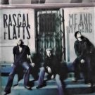 3 CD's  Rascal Flatts: Still Feels Good, Me and My Gang, Feels like today