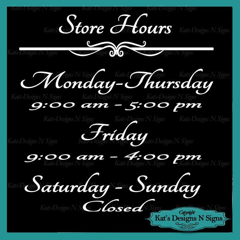 Business Store Hours Sign Vinyl Custom Decal Sticker Window Door Glass HRS-00004