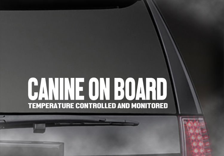 """CANINE ON BOARD Temp. Controlled and Monitored decal Car/Truck  Appx Size 11"""""""