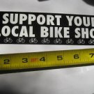 BTI Support Local Shop Bike Frame Ride  Decal STICKER