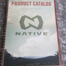 2013  Native Eyewear glasses N Book Hike Camp Adventure 58 pages Color Catalog