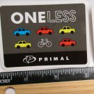 "3"" Primal ONE LESS CAR MTB Bike Ride Mountain Frame Bicycle DECAL STICKER RBZ"