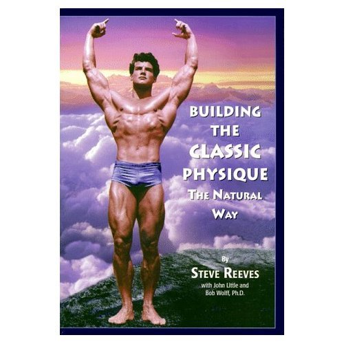 Building the Classic Physique: The Natural Way (Paperback)