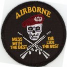 "US ARMY AIRBORNE MESS WITH THE BEST DIE LIKE THE REST WARRIOR 3"" IRON-ON PATCH"