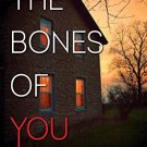The Bones of You by Debbie Howells - Hardcover Mystery Book