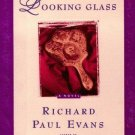 The Looking Glass by Richard Paul Evans - Hardcover Fiction