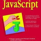 INSTANT JavaScript Comprehensive Tutorial for Web Developers by Nigel McFarlane - Softcover