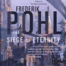 The Siege of Eternity by Frederik Pohl - Hardcover Science Fiction