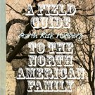 A Field Guide to the North American Family : Illustrated Novella by Garth Risk Hallberg - Hardcover