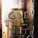 """A Story of God and All of Us Reflections : Inspirations based on """"The Bible"""" - Hardcover Devotional"""