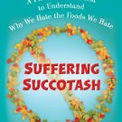 Suffering Succotash by Stephanie V.W. Lucianovic - Paperback Culinary Nonfiction