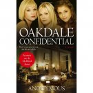 """Oakdale Confidential : As Seen on As The World Turns by """"Anonymous"""" - Hardcover"""