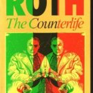 The Counterlife by Philip Roth - Paperback USED Fiction