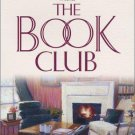 The Book Club : A Novel in Trade Paperback by Mary Alice Monroe