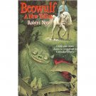 Beowulf : A New Telling by Robert Nye - Paperback USED