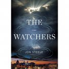 The Watchers : A Novel in Hardcover by Jon Steele Fiction Literature