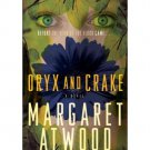 Oryx and Crake by Margaret Atwood - Trade Paperback