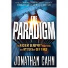 The Paradigm : The Ancient Blueprint... by Jonathan Cahn - Hardcover