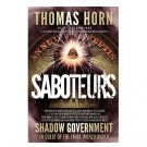 Saboteurs : Deep State and the Shadow Government by Thomas Horn - Paperback