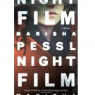 Night Film : A Novel in Hardcover by Marisha Pessl