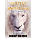 Mystery of the White Lions by Linda Tucker - Paperback USED