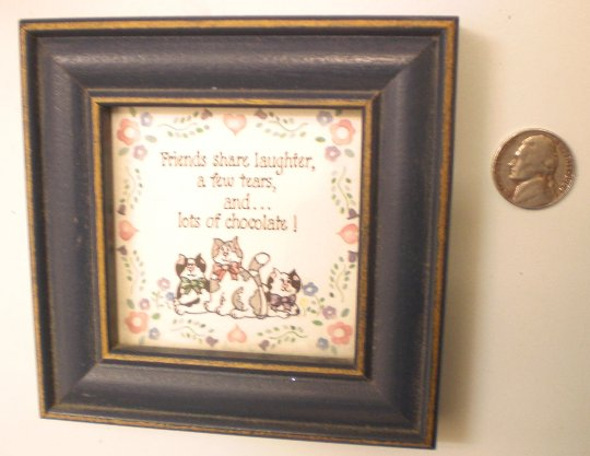 Framed Art Cats, Friends & CHOCOLATE! Small, Guaranteed Smiles!
